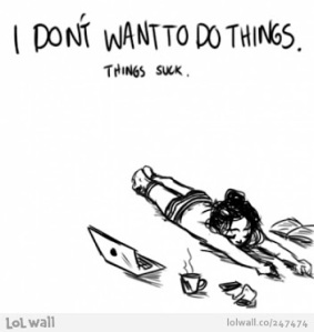 dont want to do things