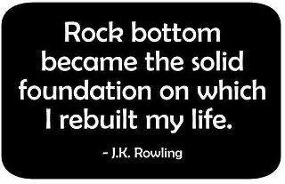JK_Rowling_Quote_Rock_Bottom